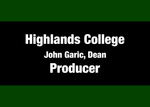 05: Produced by: Highlands College