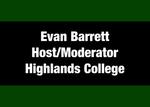 10: Host/Moderator: Evan Barrett