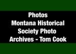 19: Photos: Montana Historical Society Photo Archives