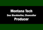 06: Produced by: Montana Tech