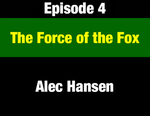 Episode 04: The Force of the Fox: Governor Forrest Anderson's Leadership & Political Acumen by Alec Hansen and Evan Barrett