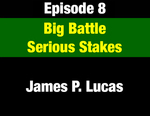 Episode 08: Big Battle - Serious Stakes: The Big 1967-71 Sales Tax Fight by James P. Lucas and Evan Barrett