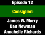 Episode 12: Consiglieri: Ron Richards' Critical Role for Senator Metcalf, Governors Anderson & Judge