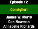 Episode 12: Consiglieri: Ron Richards' Critical Role for Senator Metcalf, Governors Anderson & Judge