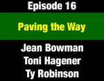 Episode 16: Paving the Way: The Path to Calling Montana's 1972 Constitutional Convention by Ty Robinson, Jean Bowman, Toni Hagener, and Evan Barrett