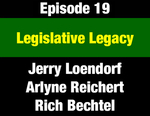 Episode 19: Legislative Legacy: 1972 Constitution Brings Legislature Closer to the People by Jerry Loendorf, Arlyne Reichert, Rich Bechtel, and Evan Barrett