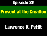 Episode 26: Present at the Creation: Montana Higher Education Reforms from 1972 Constitution by Lawrence Pettit and Evan Barrett