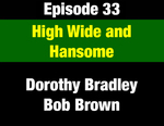 Episode 33: High, Wide & Handsome: Environmental Legacy of 1970s Legislature