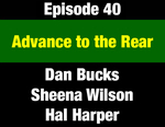 Episode 40: Advance to the Rear: Ongoing Efforts to Reverse Progressive Gains by Dan Bucks, Sheena Wilson, and Evan Barrett