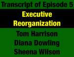 Transcript for Episode 05: Executive Reorganization: Forrest Anderson Builds State Government to Work for People by Tom Harrison, Diana Dowling, Sheena Wilson, and Evan Barrett