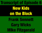 Transcript for Episode 06: New Kids on the Block: Forrest Anderson Brings Baby Boomers into Montana Government by Frank Sennett, Gary Wicks, and Mike Fitzgerald