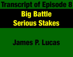 Transcript for Episode 08: Big Battle - Serious Stakes: The Big 1967-71 Sales Tax Fight by James P. Lucas and Evan Barrett