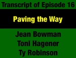 Transcript for Episode 16: Paving the Way: The Path to Calling Montana's 1972 Constitutional Convention by Ty Robinson, Jean Bowman, Toni Hagener, and Evan Barrett