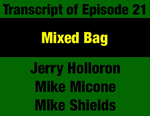 Transcript for Episode 21: Mixed Bag: Constitutional Empowerment of Montana's Local Government by Mike Micone, Mike Shields, Jerry Holloron, and Evan Barrett