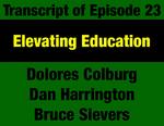 Transcript for Episode 23: Elevating Education: Constitution Provides Educational Equity, Finance & Governance