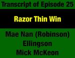 Transcript for Episode 25: Razor Thin Win: ConCon Ballot, Campaign, Ratification Vote & Court Fight