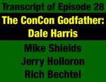 Transcript for Episode 28: Godfather: Dale Harris Masterminds 1972 Constitutional Convention from Concept to Reality (THIS TRANSCRIPT IS NOT YET AVAILABLE; WILL BE INSTALLED WHEN AVAILABLE) by Mike Shields, Gordon Bennett, Rich Bechtel, and Evan Barrett