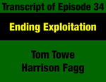 Transcript for Episode 34: Ending Exploitation: Natural Resource Extraction and 1970s Legislature by Tom Towe, Harrison Fagg, and Evan Barrett