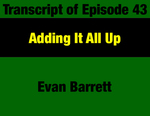 Transcript for Episode 43: Adding It All Up: How Montana's Second Progressive Era Changed the State (THIS TRANSCRIPT IS NOT YET AVAILABLE; WILL BE INSTALLED WHEN AVAILABLE) by Evan Barrett
