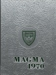 Magma 1970 by Associated Students of the Montana College of Mineral Science and Technology