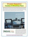 Naming a Mountain Peak - Montana Tech Peak by Jon Craig and Larissa Watson