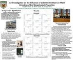 An Investigation on the Influence of a Biofilm Fertilizer on Plant Growth and Soil Geophysical Properties by Joseph Natale; Martha E. Apple, Ph.D.; and Xiaobing Zhou