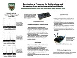 Developing a Program for Calibrating and Streaming from a Software-Defined Radio by Amanda Kolbeck and Kevin Negus